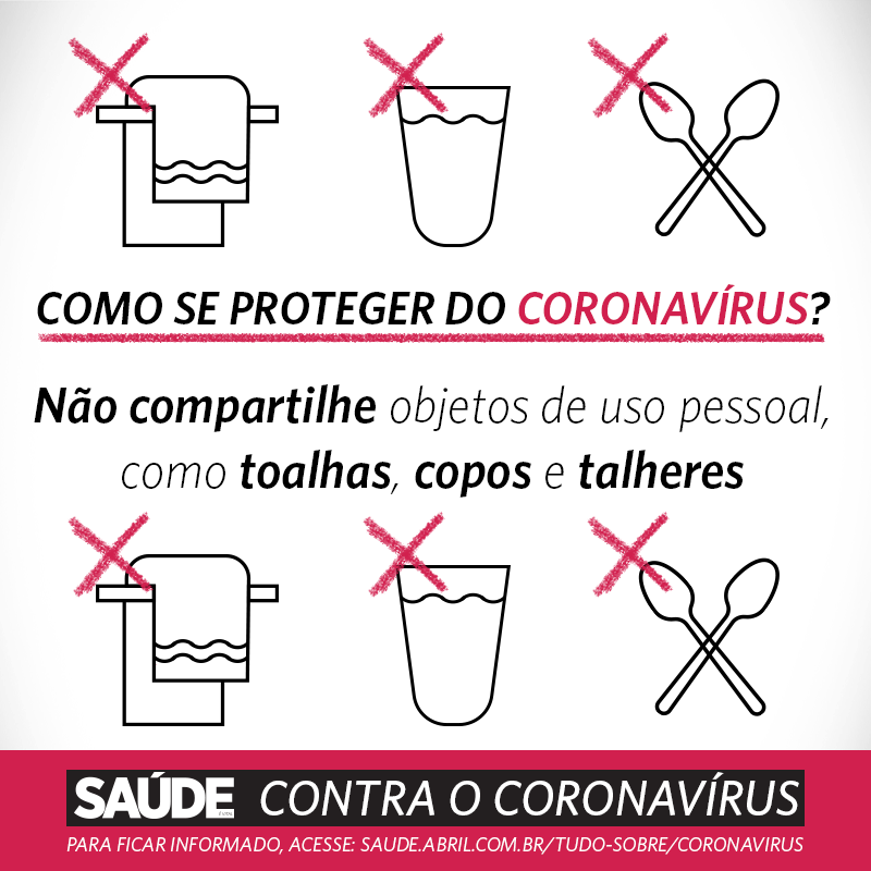 Como se proteger do coronavírus? Não compartilhe objetos de uso pessoal, como toalhas, copos e talheres
