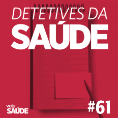 Podcast Detetives da SAÚDE